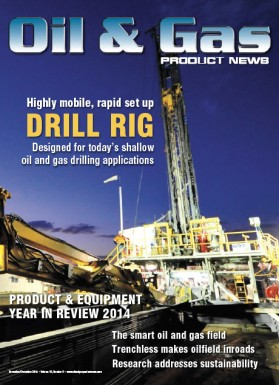 Oil & Gas Product News Digital Edition - November/December 2014