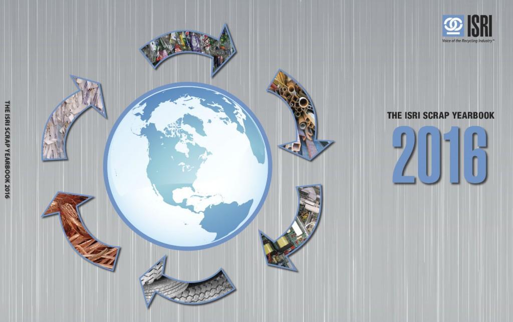 ISRI 2016 Scrap Yearbook provides detailed breakdown of global scrap recycling industry