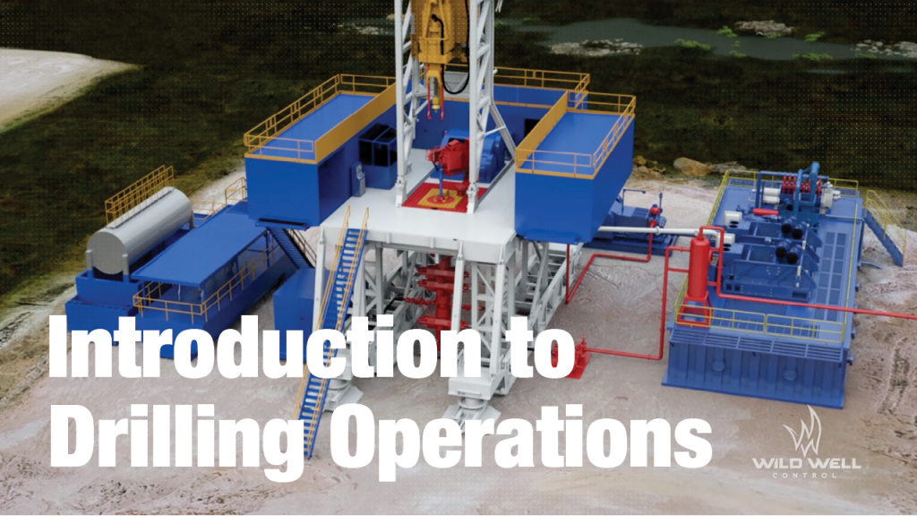 Wild Well Control announces online Introduction to Drilling Operations course