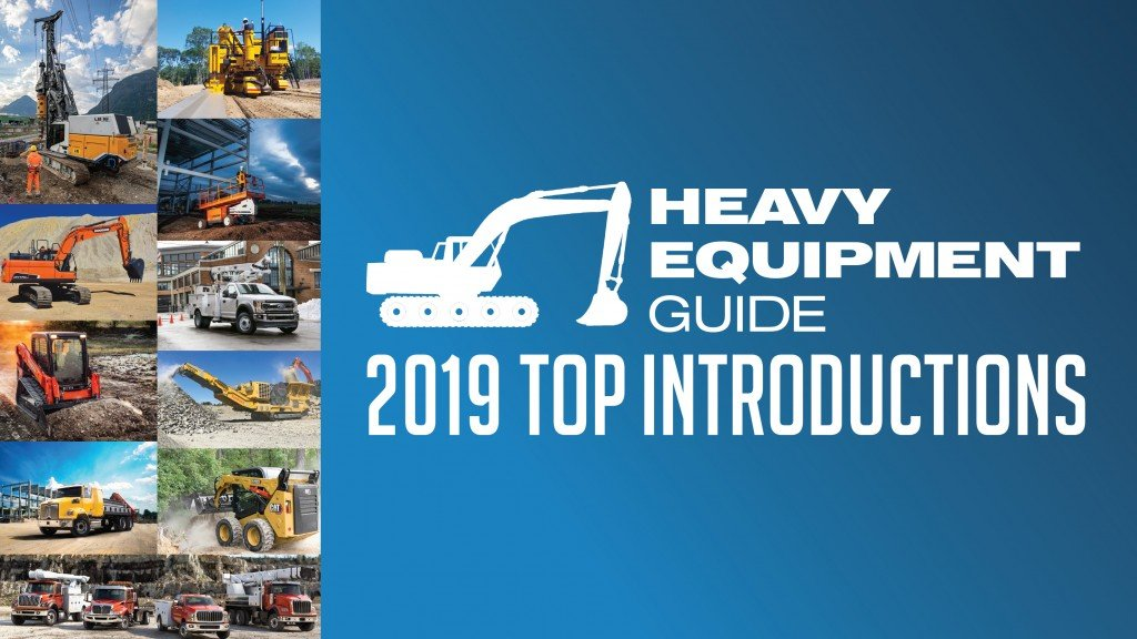 Heavy Equipment Guide's Top Introductions in 2019