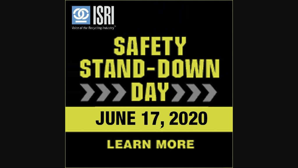 ISRI Safety Stand-Down aims to identify hazards, reduce risks and eliminate accidents in recycling
