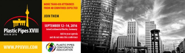 Berlin Calling For Papers – Positive Signs in Plastic Pipe Market