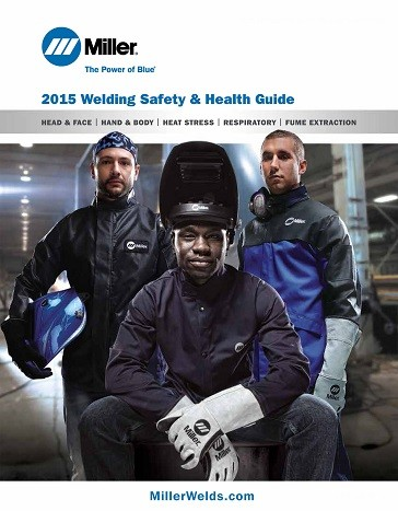 Miller Introduces New Welding Safety & Health Guide