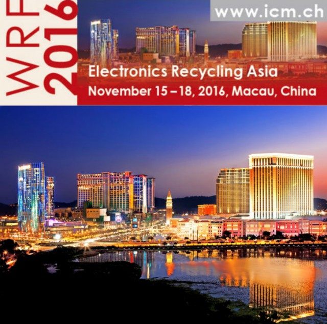 Electronics Recycling Asia 2016 set for November 15 – 18 in Macau, China
