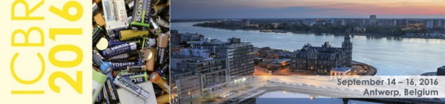 ICBR 2016 focused on recycling of lithium-ion batteries